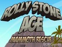 Rolly Stone Age - Mammoth Rescue